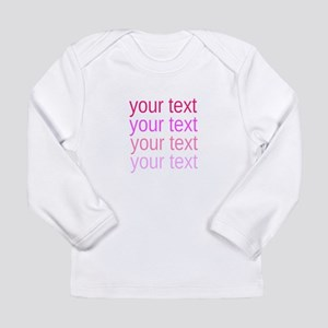 shades of pink text Long Sleeve T-Shirt