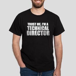 Trust Me, I'm A Technical Director T-Shirt