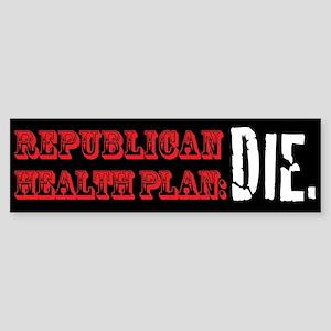 Republican Health Plan Bumper Sticker