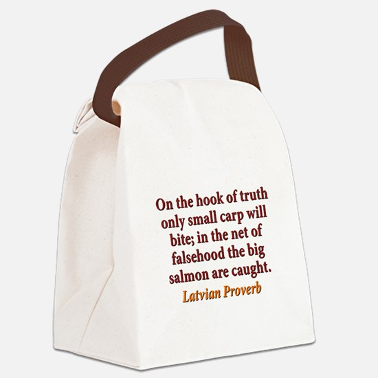 On The Hook Of Truth Canvas Lunch Bag