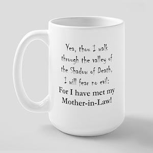 Mother-in-Law Fear no Evil Large Mug