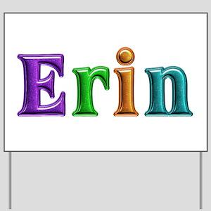 Erin Shiny Colors Yard Sign