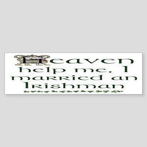 I Married An Irishman Bumper Sticker