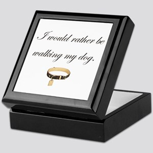 I would rather be...dog. Keepsake Box