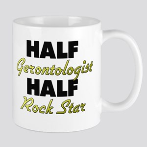 Half Gerontologist Half Rock Star Mugs