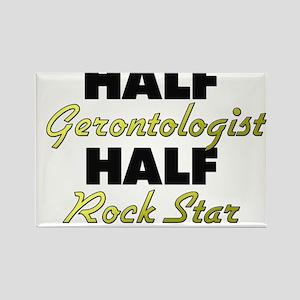 Half Gerontologist Half Rock Star Magnets