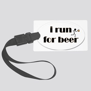 i run for beer Large Luggage Tag