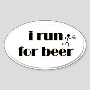 i run for beer Sticker (Oval)