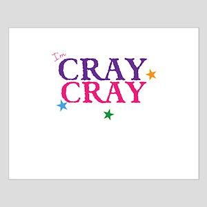 cray cray Posters