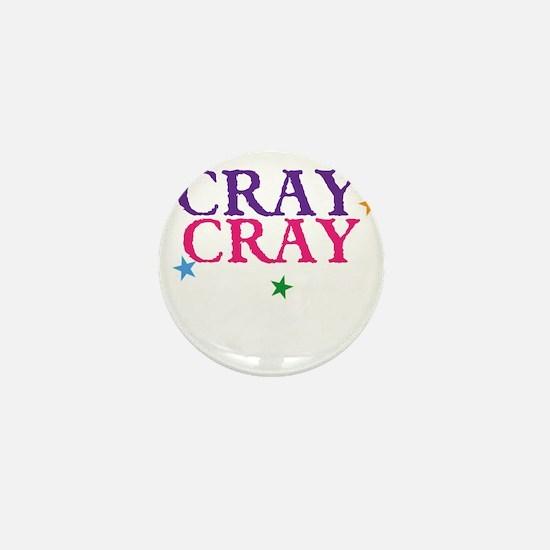 cray cray Mini Button