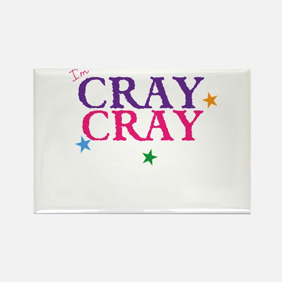 cray cray Magnets