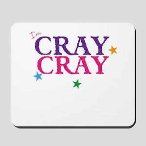 cray cray Mousepad
