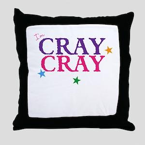 cray cray Throw Pillow