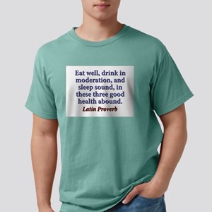 Eat Well, Drink In Moderation Mens Comfort Colors