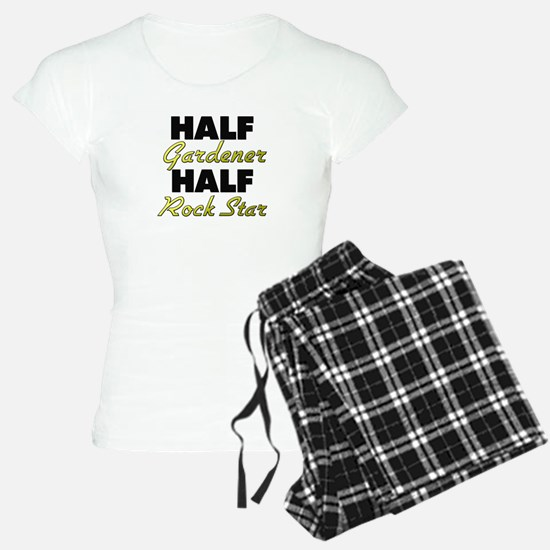 Half Gardener Half Rock Star Pajamas