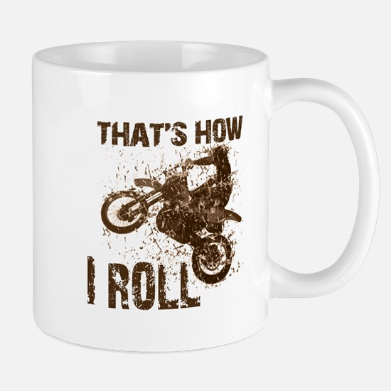 Motorcycle, that's how I roll. Mug