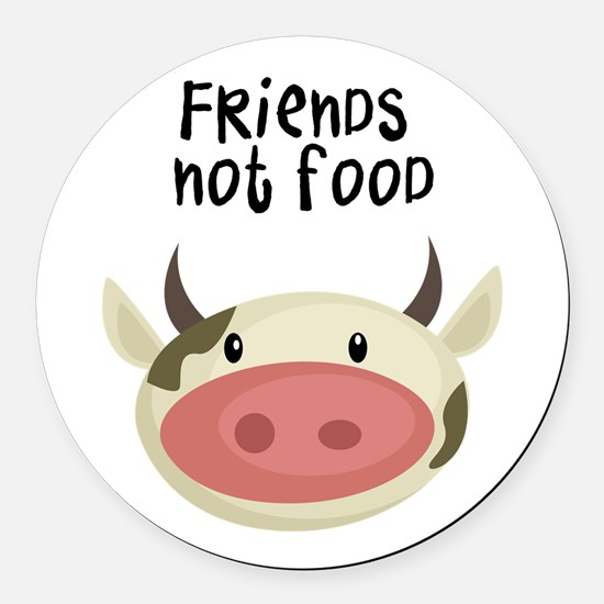 friends not food Round Car Magnet