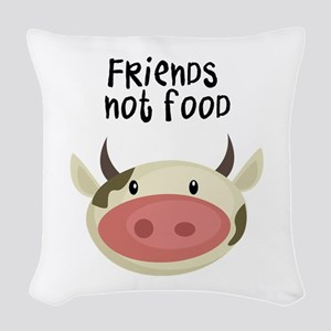 friends not food Woven Throw Pillow