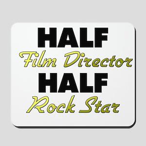 Half Film Director Half Rock Star Mousepad