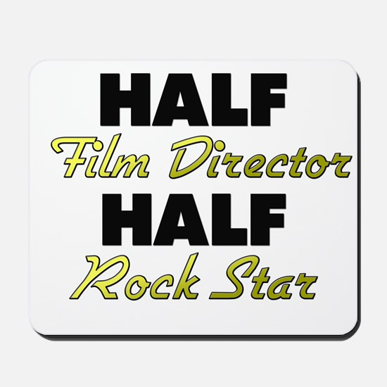 Half Film Director Half Rock Star Mousepad