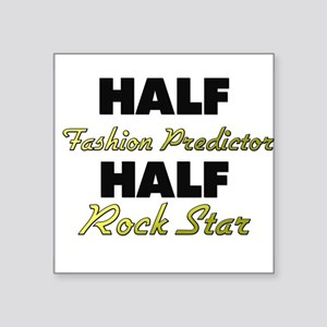 Half Fashion Predictor Half Rock Star Sticker