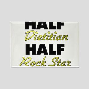 Half Dietitian Half Rock Star Magnets