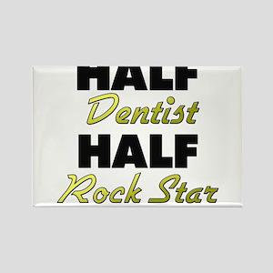 Half Dentist Half Rock Star Magnets