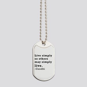 Live simply Dog Tags