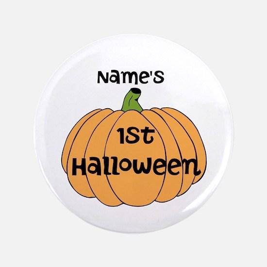 "Custom 1st Halloween 3.5"" Button"