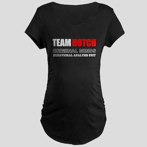 Team Hotch Maternity T-Shirt