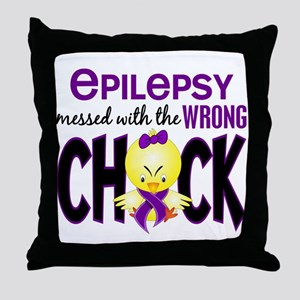 Epilepsy Messed With the Wrong Chick Throw Pillow