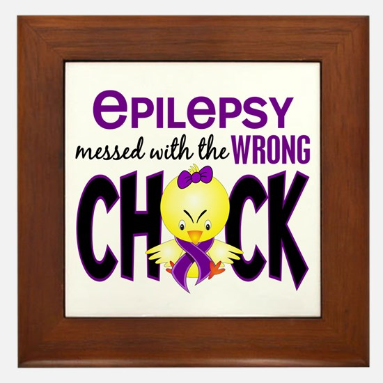 Epilepsy Messed With the Wrong Chick Framed Tile