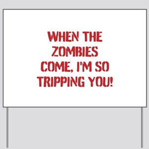 Zombies Yard Sign