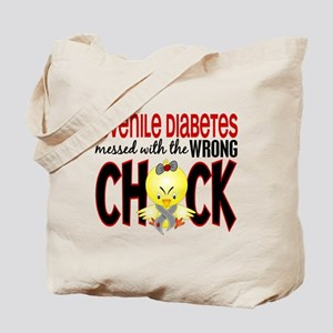 Juvenile Diabetes Messed With Wrong Chick Tote Bag