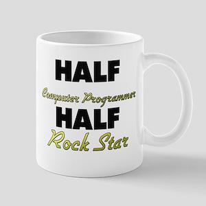 Half Computer Programmer Half Rock Star Mugs