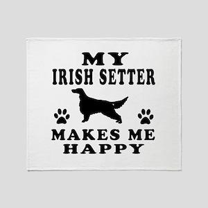 My Irish Setter makes me happy Throw Blanket