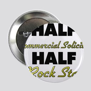 """Half Commercial Solicitor Half Rock Star 2.25"""" But"""