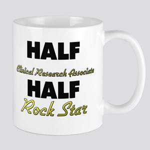 Half Clinical Research Associate Half Rock Star Mu