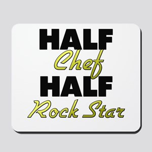 Half Chef Half Rock Star Mousepad