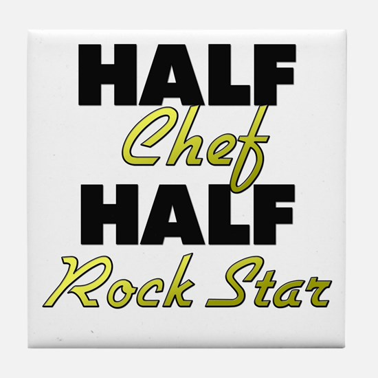 Half Chef Half Rock Star Tile Coaster
