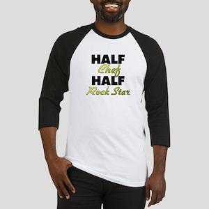 Half Chef Half Rock Star Baseball Jersey