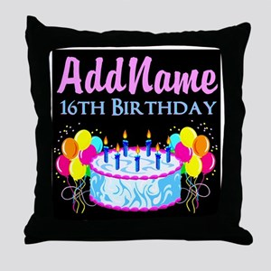 SUPER SWEET 16 Throw Pillow
