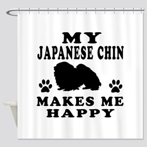My Japanese Chin makes me happy Shower Curtain