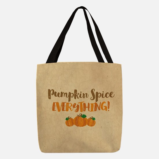 Pumpkin Spice EVERYTHING Polyester Tote Bag