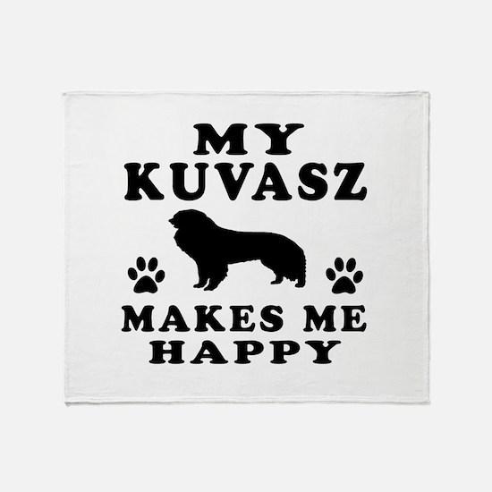 My Kuvasz makes me happy Throw Blanket