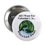 """Valentine's Whirled Peas 2.25"""" Button (100 pack)"""