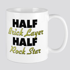 Half Brick Layer Half Rock Star Mugs