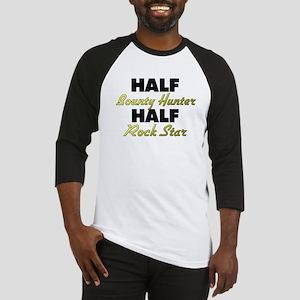 Half Bounty Hunter Half Rock Star Baseball Jersey