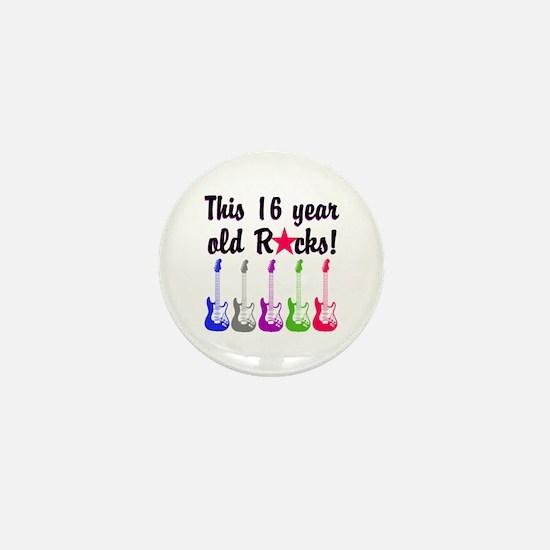 ROCKIN 16 YR OLD Mini Button