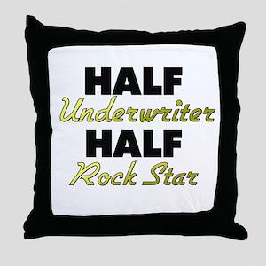 Half Underwriter Half Rock Star Throw Pillow
